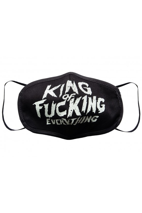 FACE MASK KING OF FUCKING EVERYTHING (black)